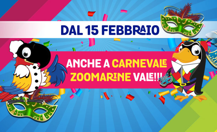 CARNEVALE A ZOOMARINE
